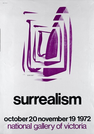National Gallery of Victoria , Surrealism poster, 1972 Designer: Colin Will