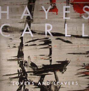 The Garb Wire x Hayes Carll Lovers and Leavers