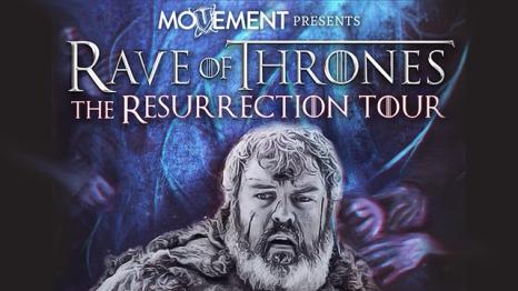 Rave of Thrones headed by Kristian Nairn aka Game of Thrones' HODOR