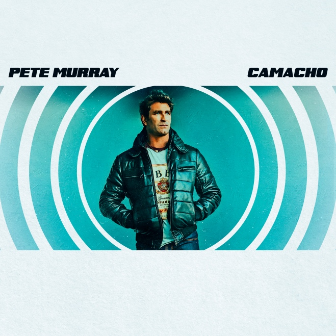 Pete Murray CAMACHO